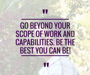 go-beyond-your-scope-of-work-be-the-best-you-can-be
